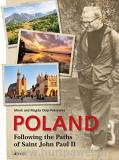 Mirek i Magda Osip-Pokrywka - Poland. Following the Paths of Saint John Paul II